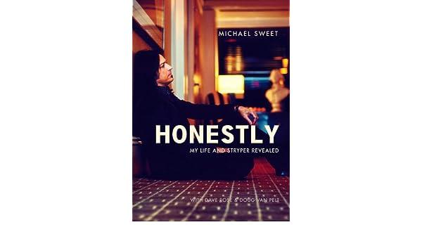 Honestly: My Life and Stryper Revealed: Amazon.es: Michael Sweet, Dave Rose, Doug Van Pelt: Libros en idiomas extranjeros