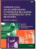 Introdução ao Planejamento e Controle de Custos na Construção Civil Brasileira