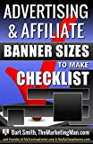 Advertising/Affiliate Banner Sizes To Make Checklist