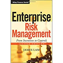 Enterprise Risk Management: From Incentives to Controls
