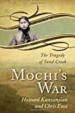 Mochi's War: The Tragedy of Sand Creek