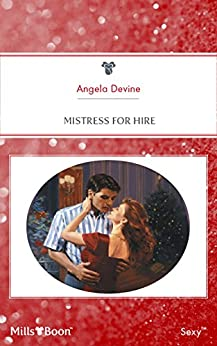 Mistress For Hire Kindle Edition By Angela Devine border=