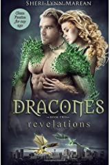 Dracones Revelations CLEAN: Dragon Shifter: Romance for Teen/Young Adult/Any age (Dracones CLEAN) (Volume 2) Paperback