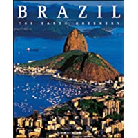 Brazil: the Earth Greenery (Exploring Countries of the World)
