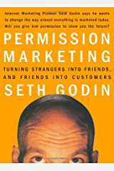 Permission Marketing: Turning Strangers into Friends and Friends into Customers Hardcover