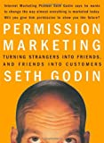 img - for Permission Marketing: Turning Strangers into Friends and Friends into Customers book / textbook / text book