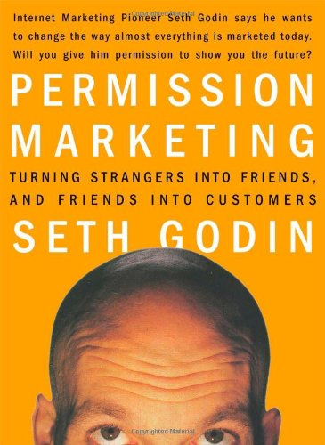 Permission-Marketing-Turning-Strangers-into-Friends-and-Friends-into-Customers