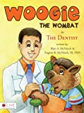 Woogie the Wombat in 'the Dentist' (children), Eugene R. McNinch and Blair A. McNinch, 1606963554