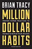 img - for Million Dollar Habits: Proven Power Practices to Double and Triple Your Income book / textbook / text book