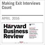 Making Exit Interviews Count | Everett Spain,Boris Groysberg