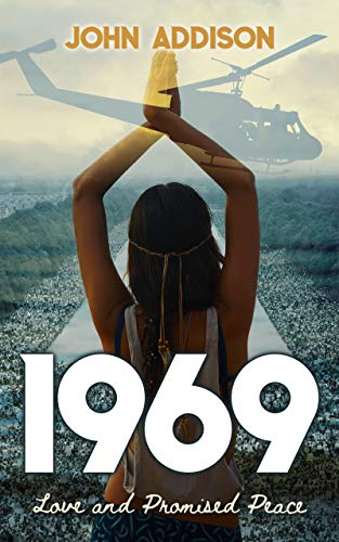 1969: Love and Promised Peace