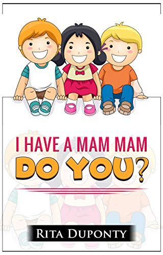 Pdf Parenting I Have a Mam Mam...Do You?