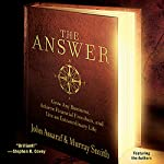 The Answer: Grow Any Business, Achieve Financial Freedom, and Live an Extraordinary Life | John Assaraf,Murray Smith
