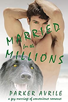 Married for the Millions (For the Love of Pup Book 3) by [Avrile, Parker]