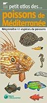 Poissons de mediterranée : Reconnaître 65 espèces de poissons par Delachaux et Niestlé