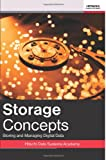 img - for Storage Concepts: Storing And Managing Digital Data (Volume 1) book / textbook / text book