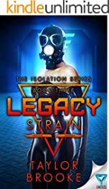 Legacy Strain (The Isolation Series Book 3)