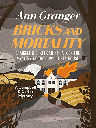 Bricks and Mortality (Campbell and Carter Mystery Book 3) by [Granger, Ann]