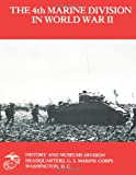 The 4th Marine Division in World War II, Department of the Navy U.S. Marine Corps and John Chapin, 1491068175