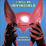 Bargain Audio Book - Soon I Will Be Invincible  A Novel