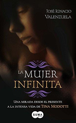 La Mujer Infinita = A Timeless WomanMujer infinita