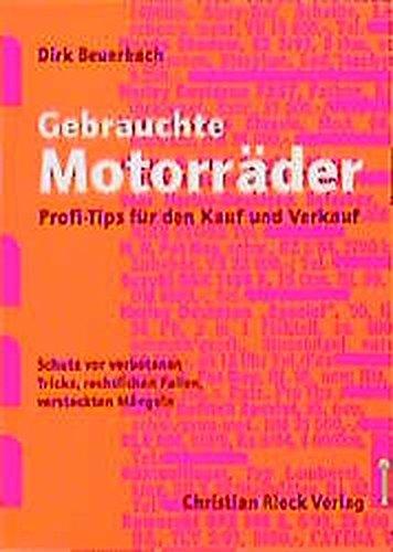 Gebrauchte Motorräder: Profi-Tips für den Kauf und Verkauf
