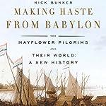 Making Haste from Babylon | Nick Bunker