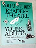 img - for Social Studies Readers Theatre for Young Adults: Scripts and Script Development book / textbook / text book