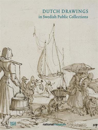Dutch Drawings in Swedish Public Collections: Volume II