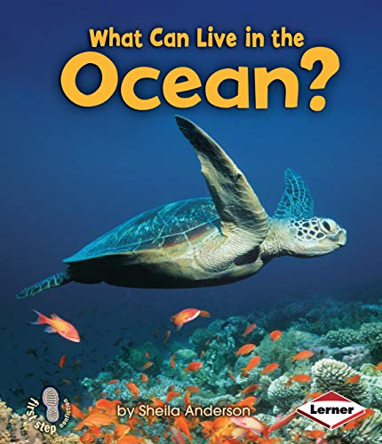 What Can Live in the Ocean? (First Step Nonfiction _ Animal Adaptations)