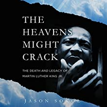 The Heavens Might Crack Audiobook by Jason Sokol Narrated by Dan Woren