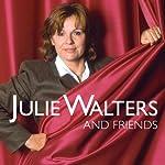 Julie Walters and Friends | Julie Walters