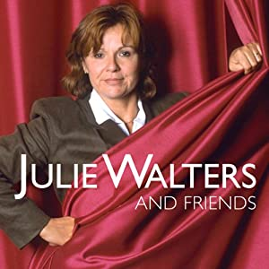 Julie Walters and Friends Radio/TV Program