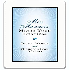 Miss Manners Minds Your Business Audiobook