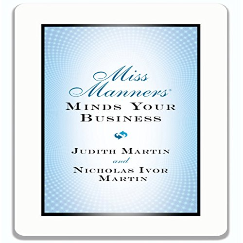 Miss Manners Minds Your Business by Gildan Media, LLC