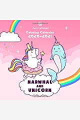 Narwhal and Unicorn Coloring Calendar: Wall Calendar With Special Pack of Magic Narwhals, Unicorns, Mermaids and Other Sea Creatures for Kids and Adults (2021 Unicorn and Narwhal Calendars Series) Paperback