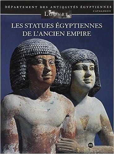 Livres gratuits en ligne Les statues égyptiennes de l'Ancien Empire pdf