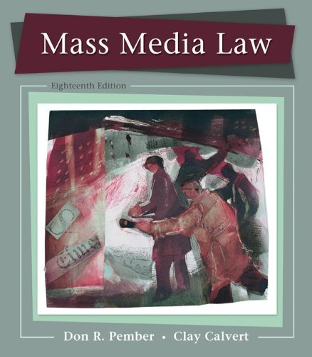 Mass Media Law by Pember, Don Published by McGraw-Hill Humanities/Social Sciences/Languages 18th (eighteenth) edition (2012) Paperback