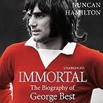 Immortal   Duncan Hamilton