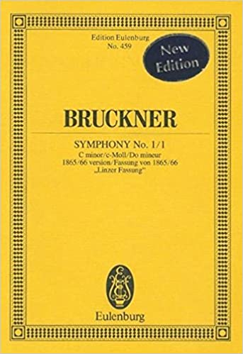 Symphony No 1//1 in C Minor: Study Score 1865//66 Linz version