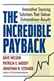 The Incredible Payback, Dave Nelson and Patricia E. Moody, 0814417027