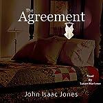 The Agreement | John Isaac Jones