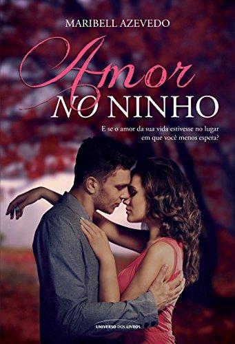 Amor no Ninho - Volume 1