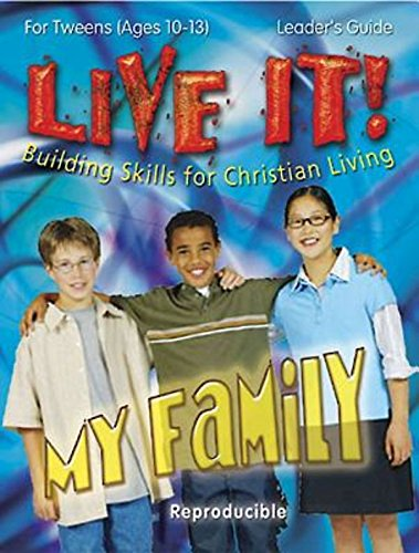 My Family - Live It Series: Building Skills for Christian Living