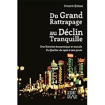 Du Grand Rattrapage au Déclin Tranquille (Hors-collection)