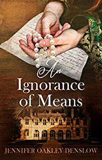 An Ignorance Of Means by Jennifer Oakley Denslow ebook deal