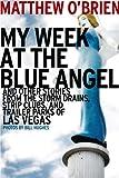 My Week at the Blue Angel, Matthew O'Brien, 1935396412