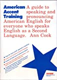 American Accent Training, Ann Cook, 0812046021