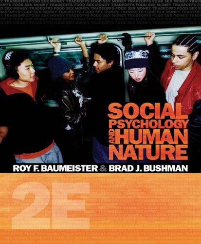 Social Psychology and Human Nature, Comprehensive Edition (PSY 335 The Psychology of Social Behavior) Pdf