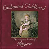 Enchanted Childhood, Lisa J. Wedelich, 0789204932